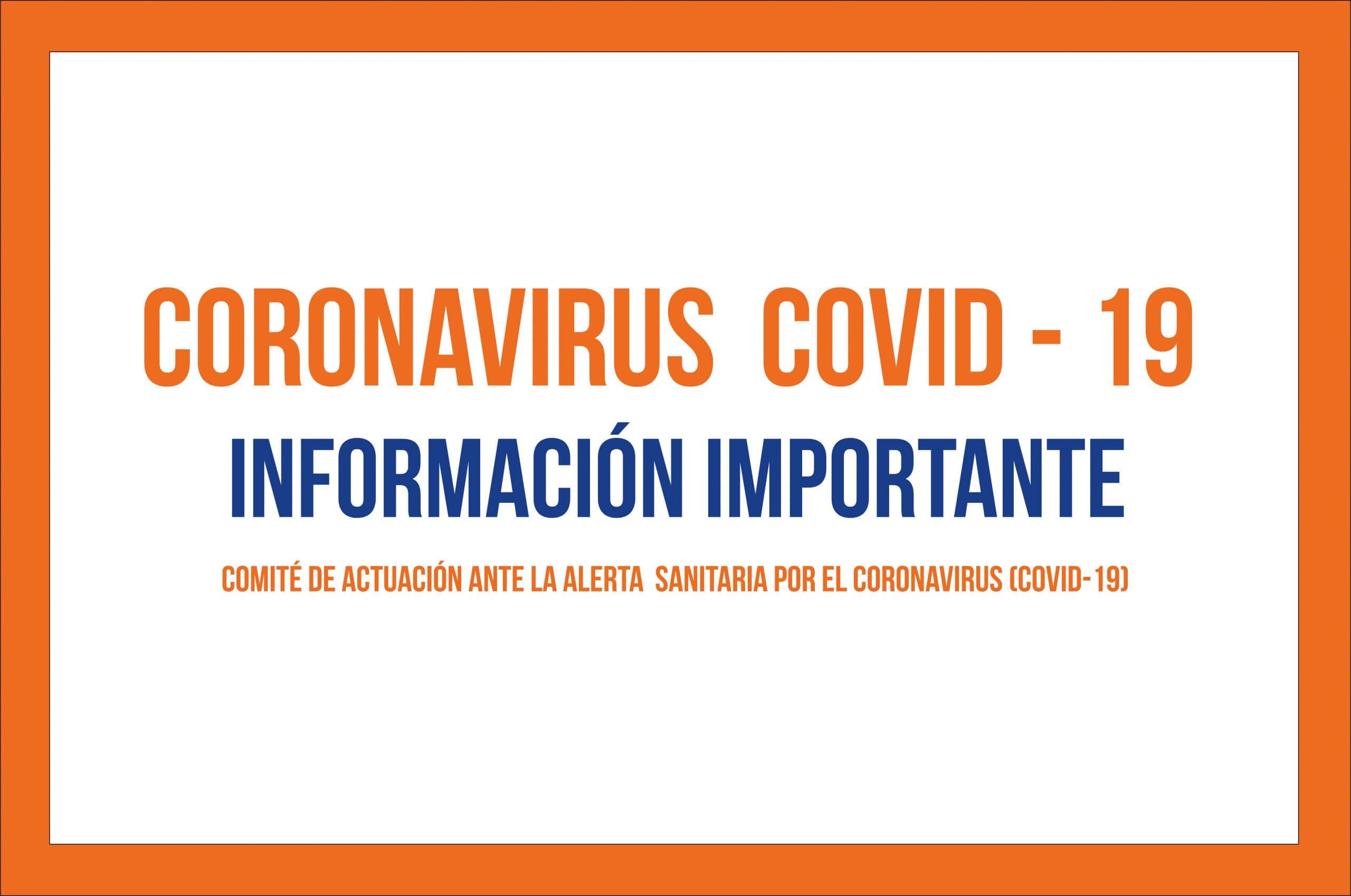 CORONAVIRUS COVID – 19 INFORMACIÓN IMPORTANTE