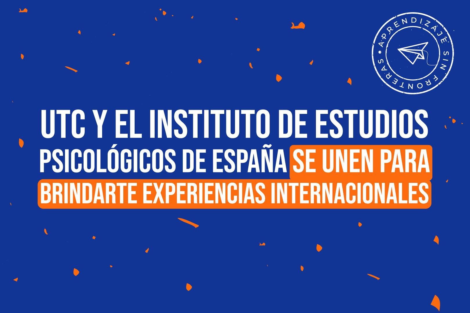 UTC y el ISEP (España) firman convenio de colaboración