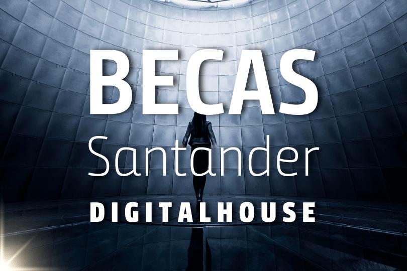 Becas Santander Habilidades | Emprendimiento – TREPCAMP
