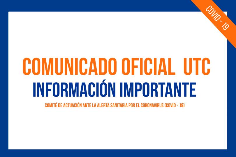 COMUNICADO OFICIAL UTC INFORMACIÓN IMPORTANTE